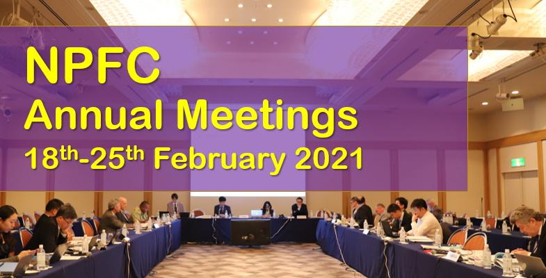 NPFC Annual Meetings 18th to 25th February 2021